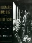 Tapa del libro Millionaires Mansions & Motor Yachts