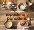 Tapa del libro Paso a Paso Reposteria y Panaderia