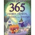Tapa del libro 365 Cuentos Clásicos, Rimas y otras Historias
