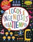 Tapa del libro 100 Pasatiempos - Locos e Ingeniosos Pasatiempos