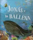 Tapa del libro Biblia Ilustrada: Jonás y la Ballena