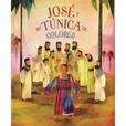 Tapa del libro Biblia Ilustrada: Jose y su Túnica de Colores