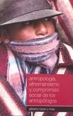 Tapa del libro Antropologia, Etnomarxismo y Compromiso Social de los Antropologos