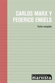 Tapa del libro Carlos Marx y Federico Engels : Textos Escogidos