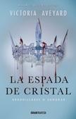 Tapa del libro La Espada de Cristal