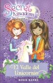 Tapa del libro Secret Kingdom 2. el Valle de los Unicornios