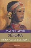 Tapa del libro Sefora - Heroes de la Biblia T. Ii