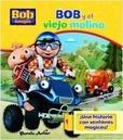 Tapa del libro Bob y el Viejo Molino