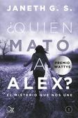 Tapa del libro Quien Mato a Alex. ? el Misterio que Nos Une
