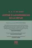 Tapa del libro Justine o las Desgracias de la Virtud