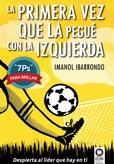"""Tapa del libro La Primera Vez que la Pegue con la Izquierda - """"7ps"""" - 11º Edicion"""