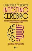 Tapa del libro La Increible Conexion Intestino Cerebro