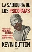 Tapa del libro La Sabiduria de los Psicopatas
