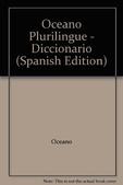 Tapa del libro Oceano Diccionario Plurilingue - Español English Francais Deutsch Italiano -