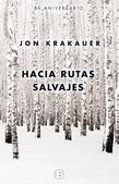 Tapa del libro Hacia Rutas Salvajes (ed. Aniversario)