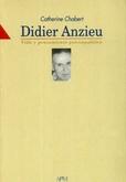 Tapa del libro Didier Anzieu Vida y Pensamiento Psicoanalitico