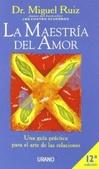 Tapa del libro La Maestria del Amor