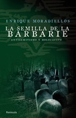 Tapa del libro La Semilla de la Barbarie
