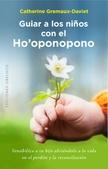 Tapa del libro Guiar a los Niños con el Ho'oponopono