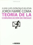 Tapa del libro Teoria de la Comunicacion de Riesgo