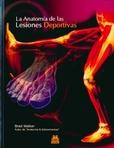 Tapa del libro La Anatomia de las Lesiones Deportivas