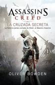 Tapa del libro Assassin's Creed 3 la Cruzada Secreta