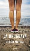 Tapa del libro La Uruguaya