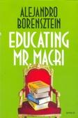 Tapa del libro Educating Mr. Macri