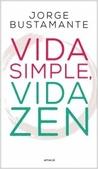 Tapa del libro Vida Simple, Vida Zen