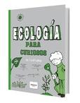 Tapa del libro Ecología para Curiosos