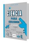 Tapa del libro Ciencia para Curiosos