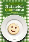 Tapa del libro Nutricion (de)mente