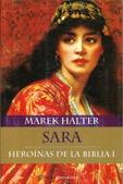 Tapa del libro Sara - Heroinas de la Biblia T. I
