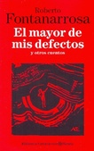 Tapa del libro El Mayor de mis Defectos