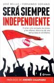 Tapa del libro Será Siempre Independiente