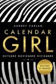 Tapa del libro Calendar Girl - Octubre Noviembre Diciembre - 4 Descubre el Paraiso
