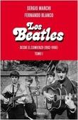 Tapa del libro Beatles. desde el Comienzo (1962-1966) Tomo 1