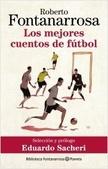 Tapa del libro Los Mejores Cuentos de Fútbol