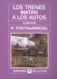 Tapa del libro Los Trenes Matan a los Autos