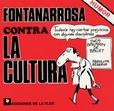Tapa del libro Fontanarrosa contra la Cultura