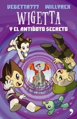 Tapa del libro Wigetta y el Antidoto Secreto