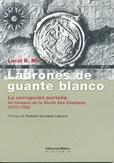 Tapa del libro Ladrones de Guante Blanco