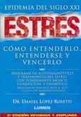 Tapa del libro Estres - Epidemia del Siglo Xxi - Edicion Ampliada