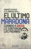 Tapa del libro El Último Maradona