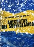 Tapa del libro Anécdotas del Superclásico Boca