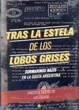 Tapa del libro Tras la Estela de los Lobos Grises