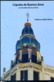 Tapa del libro Cúpulas de Buenos Aires