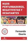 Tapa del libro Hijos Perturbadores, Negativistas y Desafiantes