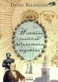 Tapa del libro Historias Insolitas de la Historia Argentina