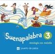 Tapa del libro Suenapalabras 3 Antologia con Melodia